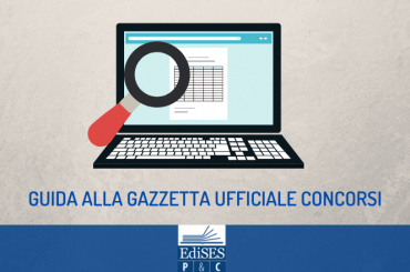 Guida alla Gazzetta Ufficiale Concorsi: ecco come consultarla