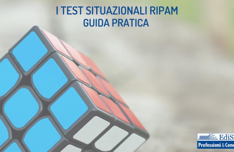 Test situazionali RIPAM: cosa sono, cosa valutano e per quali profili sono utilizzati