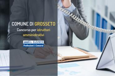 Comune di Grosseto: concorso per 20 istruttori amministrativi