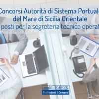 Autorità di Sistema Portuale del Mare di Sicilia Orientale: concorsi per 33 posti