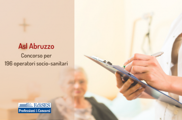 Concorso per operatori socio-sanitari: 196 posti nelle Asl dell'Abruzzo