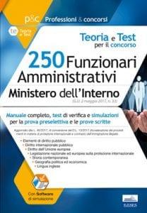 manuale per preselezione e prove scritte del concorso per 250 funzionari ministero dell'interno