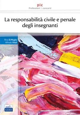 la responsabilità civile e penale degli insegnanti